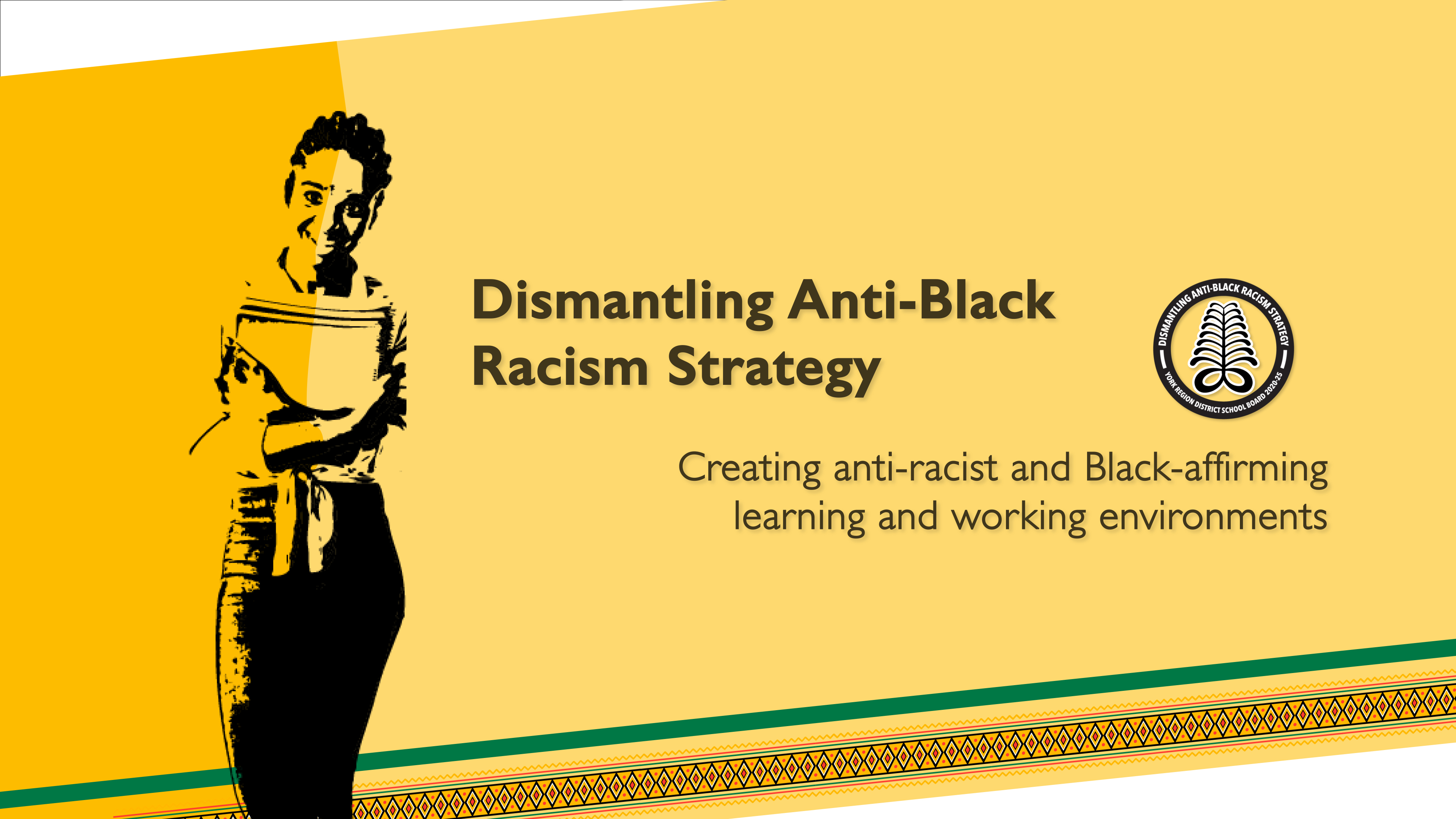 Image of youth holding paper and words Dismantling Anti-Black Racism Strategy: Creating anti-racist and Black affirming learning and working environments